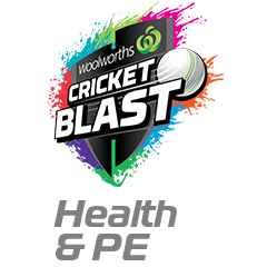 Woolworths Cricket Blast Health & PE