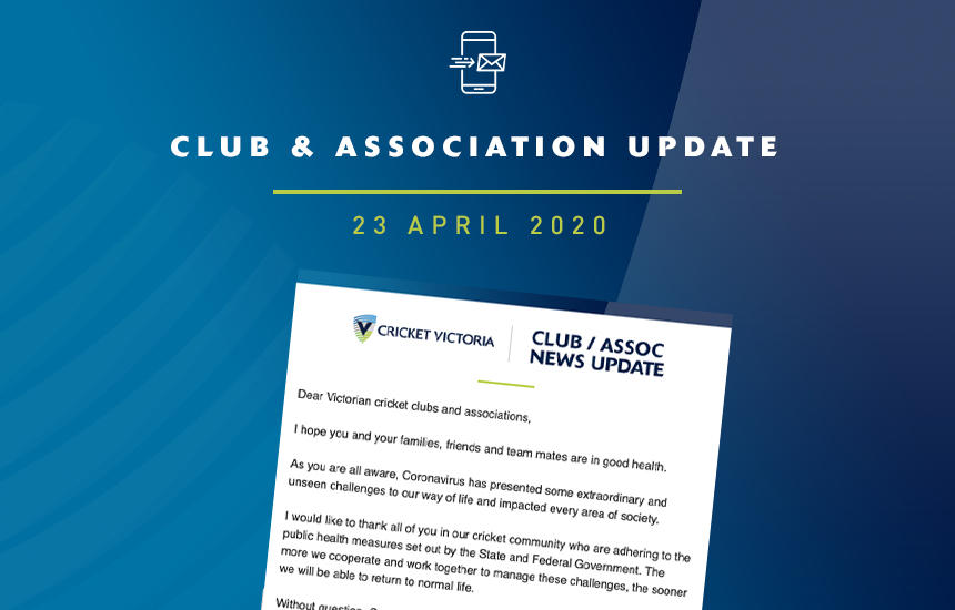 Club & Association News Update – 23 April 2020