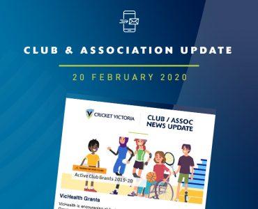Club & Association News Update – 20 February 2020