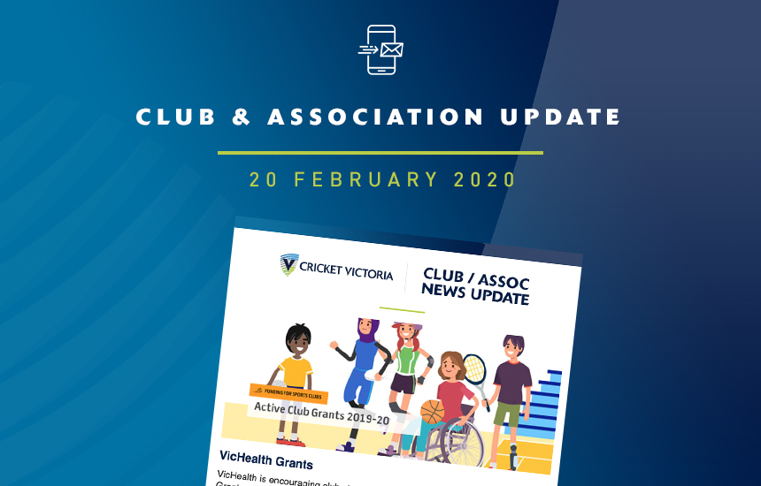 Club & Association News Update – 20 February 2020