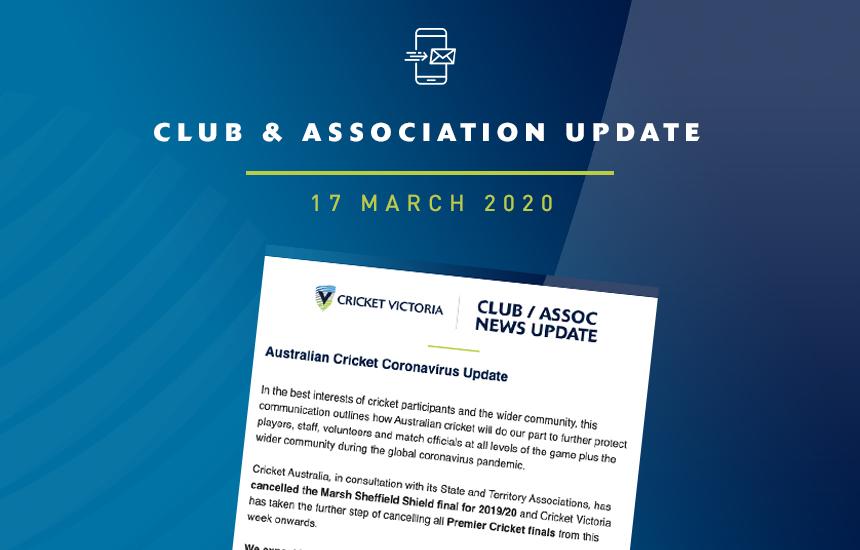 Club & Association News Update – 17 March 2020