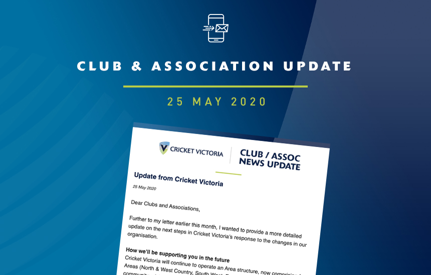 Club & Association News Update – 25 May 2020