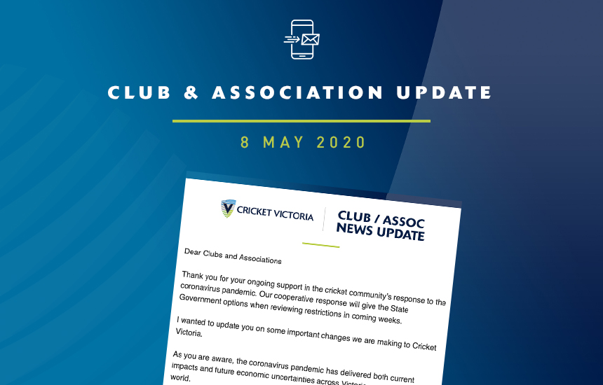 Club & Association News Update – 8 May 2020
