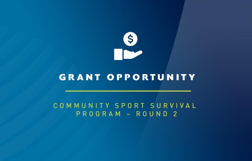 Grant Opportunity: Community Sport Survival Program – Round 2