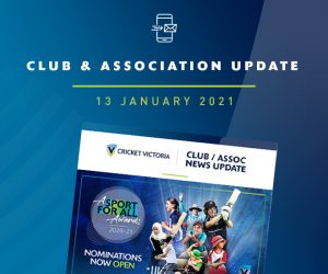 Club & Association News Update – Cricket Victoria Community Cricket Awards – 13 January 2021