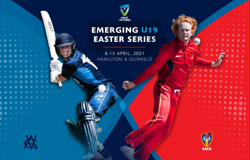 Emerging U19 Easter Series – 8-15 April, 2021